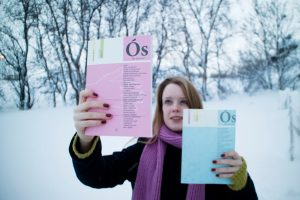 In this picture you see Lara Wilhelmine Hoffmann from Ós Pressan, a multilingual writers collective based in Iceland